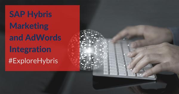 hybris marketing adwords integration